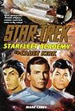 Cadet Kirk: Star Trek: Starfleet Academy #3 (0671000772) by Carey, Diane