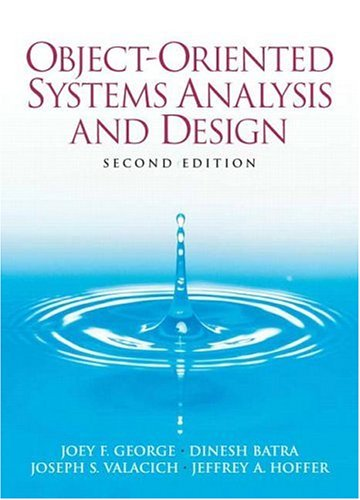 Object-Oriented Systems Analysis and Design (2nd Edition)