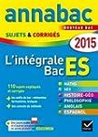 Annales Annabac 2015 L'int�grale Bac...