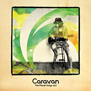 Caravan『The Planet Songs Vol.1』