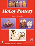 McCoy Pottery (0764315811) by Snyder, Jeffrey B.