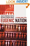 Eugenic Nation: Faults and Frontiers...
