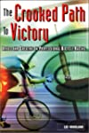 The Crooked Path to Victory: Drugs an...