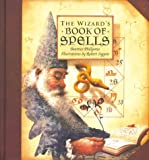 The Wizard's Book of Spells (1402709528) by Phillpotts, Beatrice
