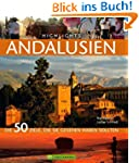 Highlights Andalusien: Die 50 Ziele,...