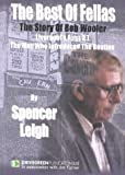 Spencer Leigh The Best of Fellas: The Story of Bob Wooler - Liverpool's First D.J., the Man Who Introduced