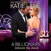 A Billionaire Between the Sheets | Katie Lane