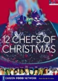 Carlton Food Network 12 Chefs of Christmas (Carlton Food Network)