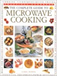 The Complete Guide to Microwave Cooking