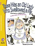 There Was an Old Lady Who Swallowed a Fly: A Play Based on a Traditional Poem (Collins Big Cat) (0007228724) by Mark Carthew