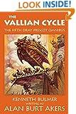 The Vallian Cycle (The Saga of Dray Prescot omnibus Book 5)