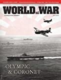 DG: World at War Magazine #27, with Operations Olympic & Coronet Board Games