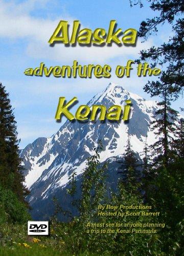 Alaska Adventures of the Kenai (Travel & Fishing DVD)