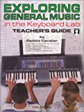 Exploring-General-Music-in-the-Keyboard-Lab-Teacher's-Guide-Audio-Midi