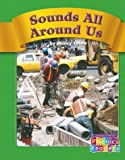 img - for Sounds All Around Us (Compass Point Phonics Readers) book / textbook / text book