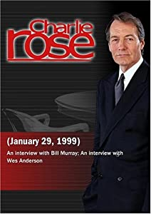 Charlie Rose with Bill Murray; Wes Anderson (January 29, 1999)