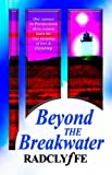Beyond the Breakwater (1933110066) by Radclyffe