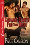 Commando Cowboys Find Their Desire [W...