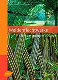 img - for Weidenflechtwerke book / textbook / text book