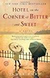 Hotel on the Corner of Bitter and Sweet by Ford, Jamie (2009) Paperback