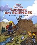 Mon Premier Larousse des sciences : D...