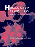 img - for Human Sperm Competition: Copulation, Masturbation and Infidelity book / textbook / text book