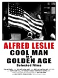 Alfred Leslie, COOL MAN in a GOLDEN AGE, Selected Films [DVD] [NTSC]