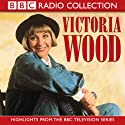 Victoria Wood  by Victoria Wood Narrated by Victoria Wood
