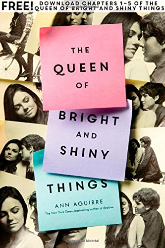 The Queen of Bright and Shiny Things by Ana Aguirre