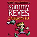 Sammy Keyes and the Runaway Elf Audiobook by Wendelin Van Draanen Narrated by Tara Sands