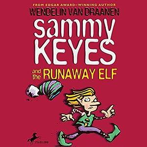 Sammy Keyes and the Runaway Elf Audiobook