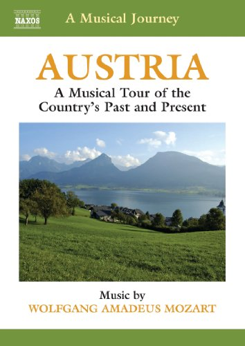A Musical Journey - Austria: A Musical Tour of the Country's Past and Present