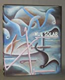 img - for Xul Solar: Visiones Y Revelaciones book / textbook / text book