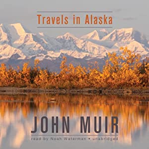Travels in Alaska Audiobook