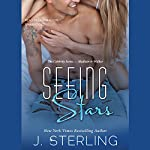 Seeing Stars: The Celebrity Series, Book 1   J. Sterling
