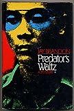 Predator's Waltz