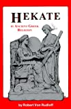 Hekate in Ancient Greek Religion (0969606680) by Ilmo Robert Von Rudloff