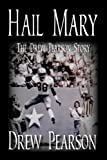 img - for Hail Mary - The Drew Pearson Story book / textbook / text book