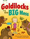 Smriti Prasadam-Halls Bug Club Goldilocks and the Big Mess (orange A)