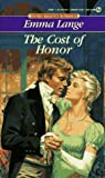 img - for The Cost of Honor (Signet Regency Romance) book / textbook / text book