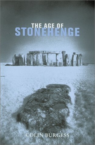 The Age of Stonehenge, Colin Burgess
