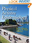 Physical Activity Epidemiology - 2nd...