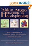 Alden Amos Big Book Of Handspinning