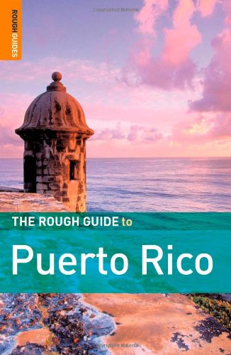 The Rough Guide to Puerto Rico 1 (Rough Guide Travel Guides)