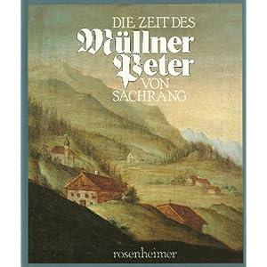 Die Zeit des Müllner-Peter von Sachrang