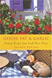 bookshop cuisine  Goose Fat and Garlic: Country Recipes from South West France   because we all love reading blogs about life in France