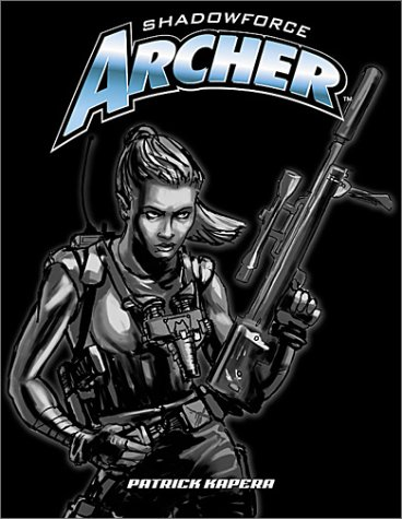 Shadowforce Archer, Kapera,Patrick