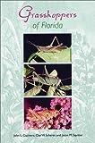 img - for Grasshoppers of Florida (Invertebrates of Florida) book / textbook / text book