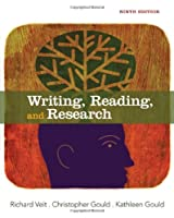 Writing, Reading, and Research, 9th Edition