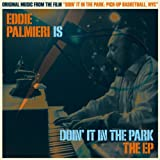 Eddie Palmieri Is Doin' It in the Park (Original Soundtrack)